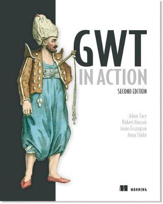 GWT in Action - Adam Tacy