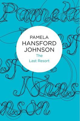 The Last Resort - Pamela Hansford Johnson