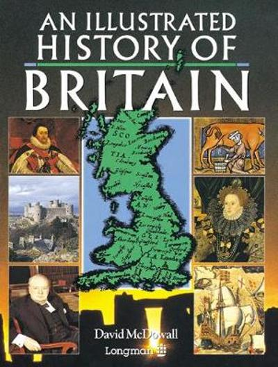 Illustrated History of Britain, An Paper - David McDowall
