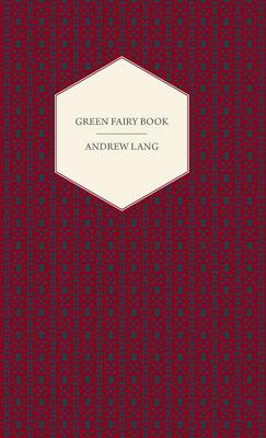 Green Fairy Book - Andrew Lang