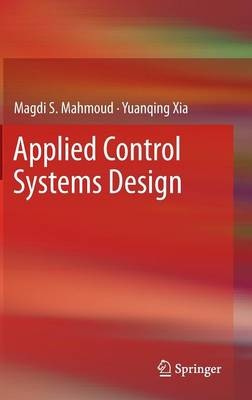 Applied Control Systems Design - Magdi S. Mahmoud