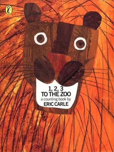 1, 2, 3, to the Zoo - Eric Carle