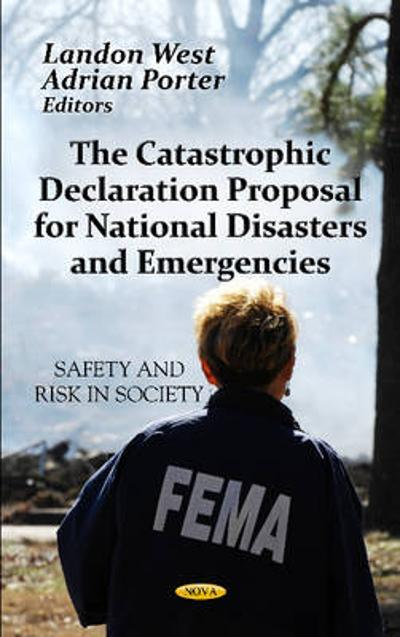 Catastrophic Declaration Proposal For National Disasters & Emergencies - Landon West