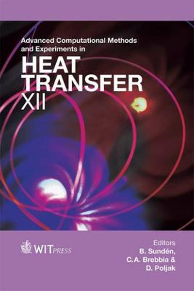 Advanced Computational Methods and Experiments in Heat Transfer - B. Sunden