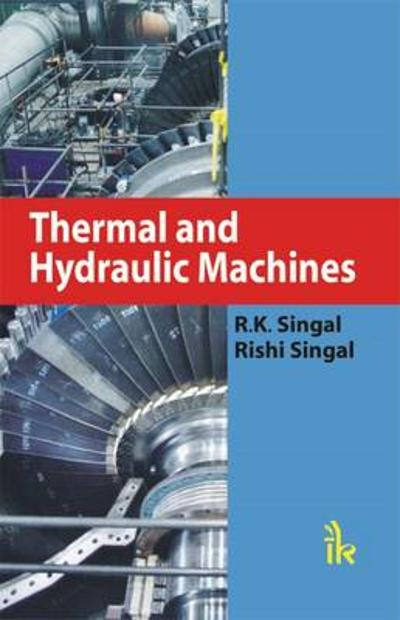 Thermal and Hydraulic Machines - R. K. Singal