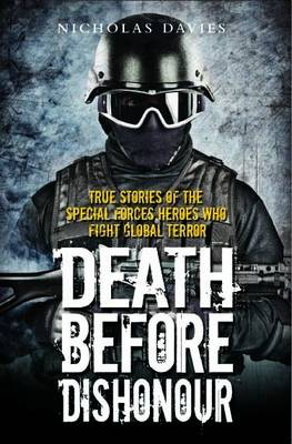 Death Before Dishonour - Nicholas Davies