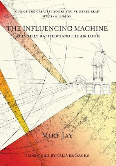 The Influencing Machine - Mike Jay