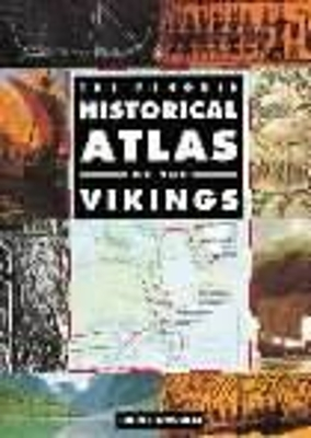 The Penguin Historical Atlas of the Vikings - John Haywood