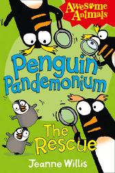 Penguin Pandemonium - The Rescue - Jeanne Willis Ed Vere Nathan Reed