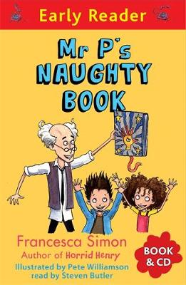 Mr P's Naughty Book - Francesca Simon