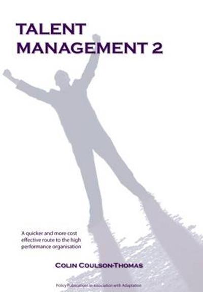 Talent Management 2 - Colin Coulson-Thomas