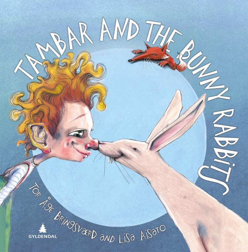 Tambar and the bunny rabbits - Tor Åge Bringsværd