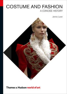 Costume and Fashion - James Laver