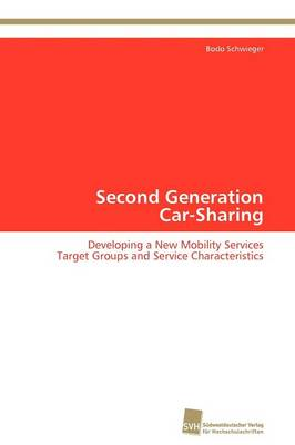 Second Generation Car-Sharing - Bodo Schwieger