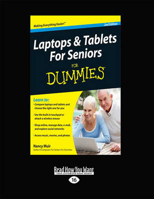Laptops and Tablets for Seniors for Dummies - Nancy C. Muir
