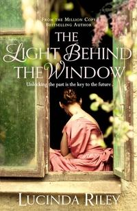 The light behind the window - Lucinda Riley