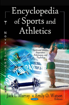 Encyclopedia of Sports & Athletics - Jack L. Murray
