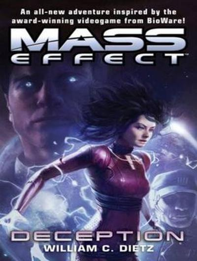 Mass Effect: Deception - William C. Dietz