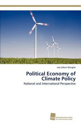 Political Economy of Climate Policy - Leo Urban Wangler