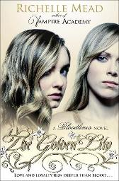 Bloodlines: The Golden Lily (book 2) - Richelle Mead