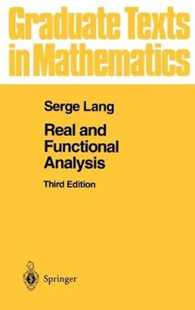 Real and Functional Analysis - Serge Lang
