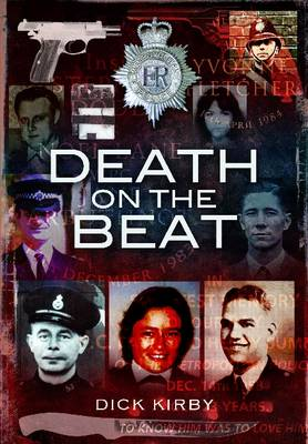 Death on the Beat - Dick Kirby