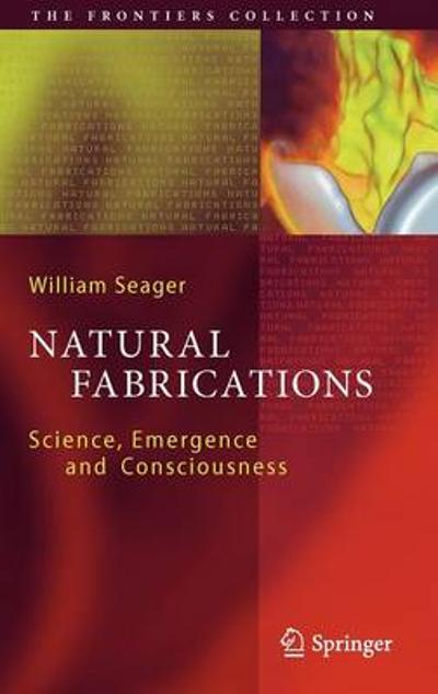 Natural Fabrications - William Seager