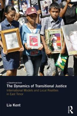 The Dynamics of Transitional Justice: - Lia Kent