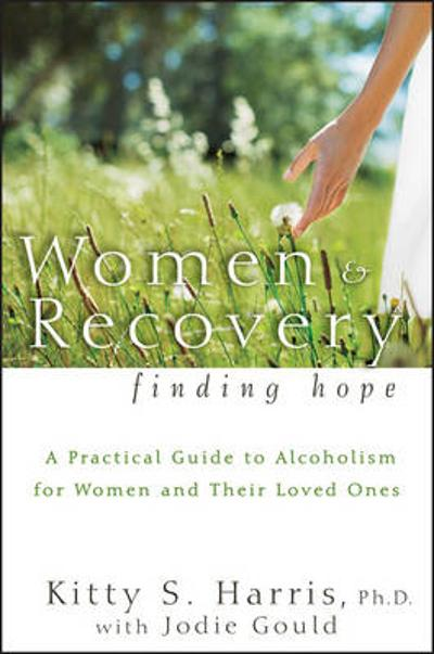 Women and Recovery - Kitty S. Harris