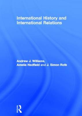 International History and International Relations - Andrew J. Williams
