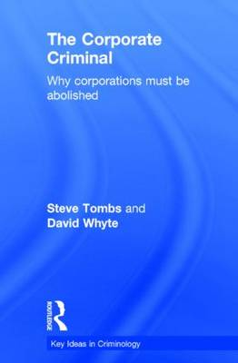 The Corporate Criminal - Steve Tombs