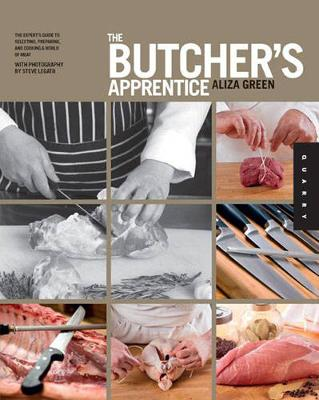 The Butcher's Apprentice - Aliza Green