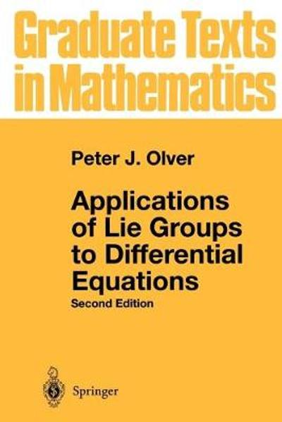 Applications of Lie Groups to Differential Equations - Peter J. Olver