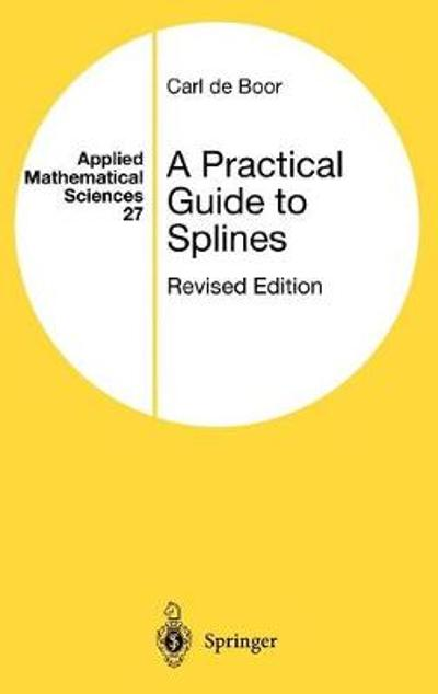 A Practical Guide to Splines - Carl De Boor