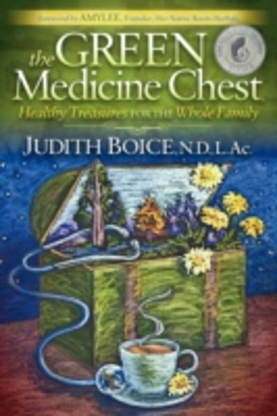 Green Medicine Chest - Judith Boice