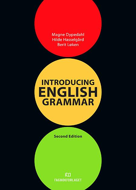 Introducing English grammar - Magne Dypedahl
