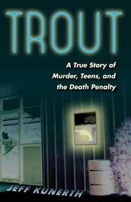 Trout - Jeff Kunerth