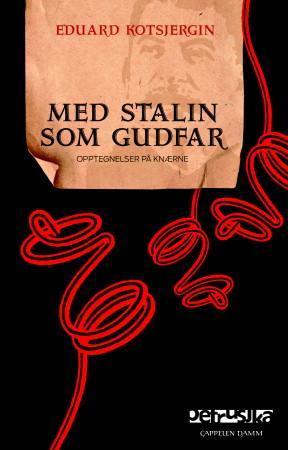 Med Stalin som gudfar PDF ePub