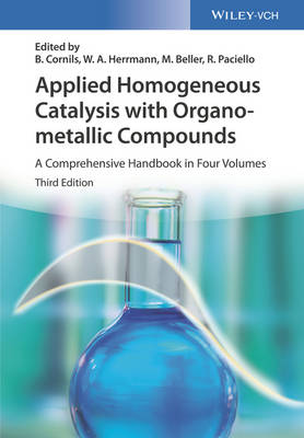 Applied Homogeneous Catalysis with Organometallic Compounds - Boy Cornils