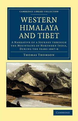 Western Himalaya and Tibet - Thomas Thomson