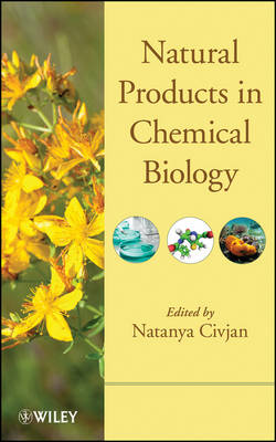 Natural Products in Chemical Biology - Natanya Civjan