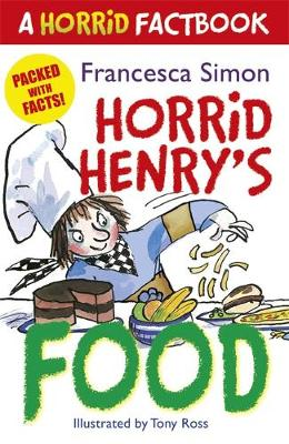 A Horrid Factbook: Food - Francesca Simon