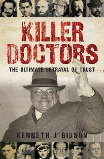Killer Doctors - Kenneth Gibson