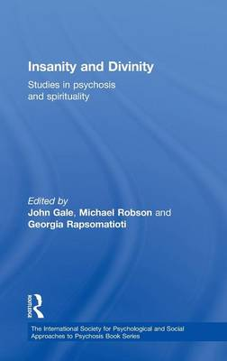 Insanity and Divinity - John Gale