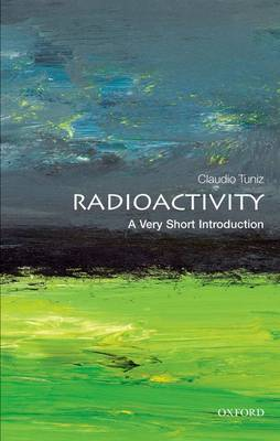 Radioactivity: A Very Short Introduction - Claudio Tuniz