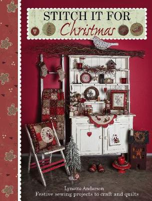 Stitch it for Christmas - Lynette Anderson
