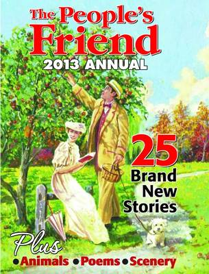 The People's Friend Annual 2013 -