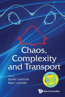 Chaos, Complexity and Transport - Xavier Leoncini