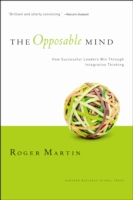 Opposable Mind - Roger L. Martin