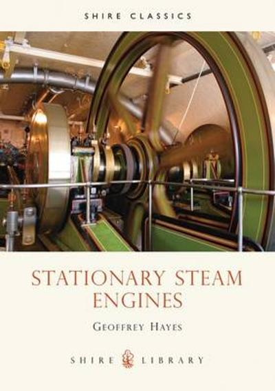 Stationary Steam Engines - Geoff Hayes